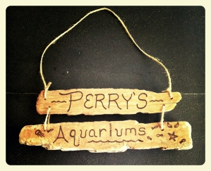 Driftwood Custom Sign: Perry's Aquarium